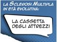 La sclerosi  multipla in età evolutiva