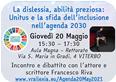 invito all'evento: La dislessia, abilità preziosa: Unitus e la sfida dell'inclusione nell'agenda 2030 - collegamento alla pagina