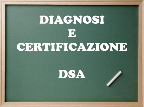 """Lavagna con la scritta """"Diagnosi e certificazione DSA"""""""